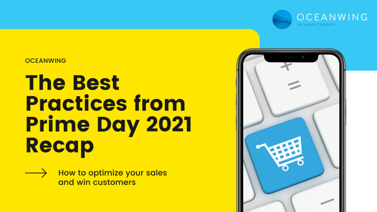The Best Practices from Prime Day 2021 Recap